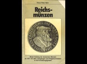 Klaus Peter Nehr: Reichsmünzen + Rosenberg: Die Banknoten des Dt. Reiches