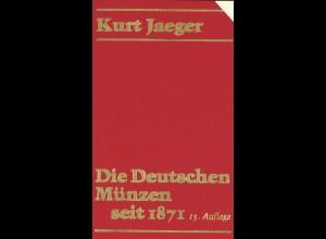 Kurt Jaeger: Die Deutschen Münzen seit 1871