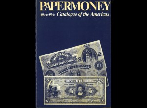 Albert Pick: Papermoney. Catalogue of the Americans (1973)