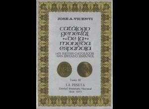 Jose A. Vicenti: Catálogo general de la moneda espanola (tomo III)