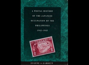 Eugene A. Garett: A Postal History of the Japanese Occupation ...