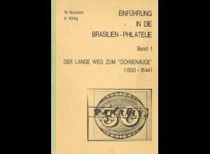 BRASILIEN: Maassen/Wittig: Einführung in die Brasilien-Philatelie (Bd. 1-4)