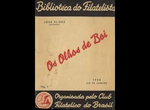 BRASILIEN: José Kloke: Os Olhos de Boi / Die Ochsenaugen (2 Bände)