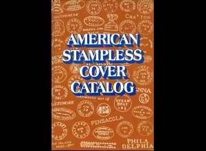 American Stampless Cover Catalog (3. Aufl. 1978)