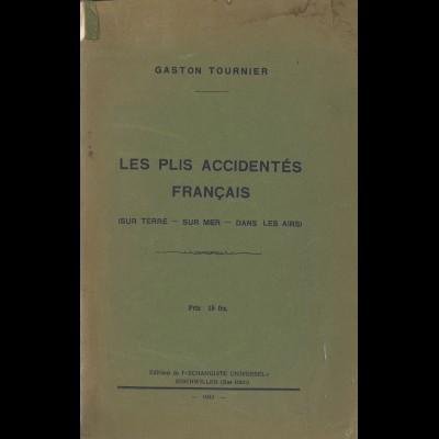 Gaston Tournier: Les plis Accidentés Francais (1933)
