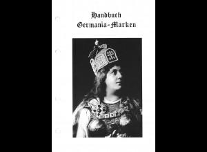 ArGe Germaniamarken e.V.: Handbuch Germania-Marken (Loseblatt, 3 Bände)