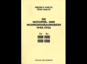 F. + P. Harlos: Die Notopger- und Wohnungsbaumarken 1948–1956