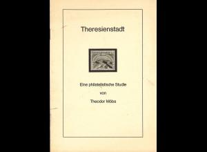 Theodor Möbs: Theresienstadt - Eine philatelistische Studie