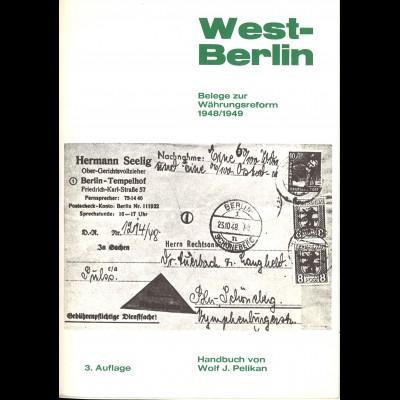 Wolf J. Pelikan: West-Berlin. Belege zur Währungsreform 1948/1949 (3. Aufl.)