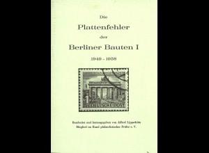 Alfred Lippschütz: Die Plattenfehler der Berliner Bauten I (1949–1958) 1. Aufl.