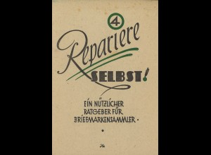 Otto Großjohann: Repariere selbst (o.D., ca. 1948?)