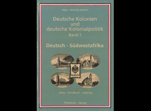 Hans-Henning Gerlach: Deutsche Kolonien und deutsche Kolonialpolitik, Band 1