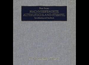 Peter Feuser: Nachverwendete Altdeutschland-Stempel (2. Aufl. 1995)