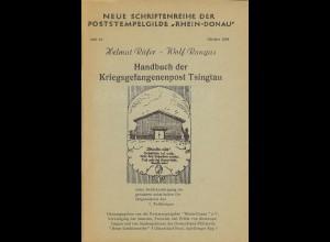 Helmut Rüfer/Wolf Rungas: Handbuch der Kriegsgefangenenpost Tsingtau