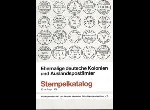 Ehemalige deutsche Kolonien und Auslandspostämter. Stempelkatalog (1988)