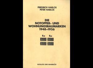 Friedrich Harlos/Peter Harlos: Die Notopfer- und Wohnungsbaumarken 1948–1956