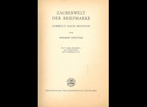 Herbert Stritter: Zauberwelt der Briefmarke. Sammeln nach Motiven (1961)