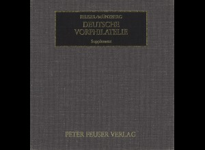 Feuser/Münzberg, Deutsche Vorphilatelie, Stationskatalog + Supplement, 1988/1990