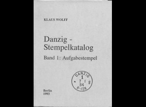 Klaus Wolff: Danzig - Stempelkatalog Band 1-3