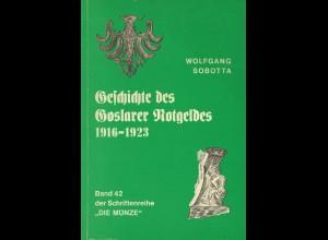 Wolfgang Sobotta: Geschichte des Goslarer Notgeldes 1916–1923