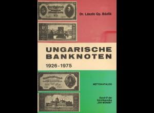 Dr. László Gy. Bázlik: Ungarische Banknoten 1926–1975 (1974)