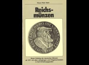 Klaus Peter Nehr: Reichsmünzen (1. Auflage 1984)