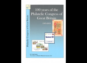 Colin Searle: 100 years of the Philatelic Congress of Great Britain 1909–2009
