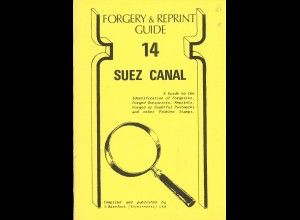 J. Barefoot: Forgery & Reprint Guide 14 - Suez Canal