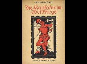 Ernst Schulz-Besser: Die Karikatur im Weltkriege