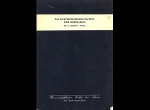 Dr. jur. Gerrick von Huene: Das Sachverständigengutachten über Briefmarken