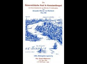 Alexander Eberan von Eberhorst: Die Österreichische Post in Konstantinopel ...