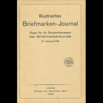 Gebr. Senf: Illustriertes Briefmarken-Journal (Jg.1930)