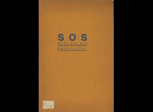 C. F. Lücke-Verlag Leipzig: SOS Rufe aus der Philatelie! (1931)