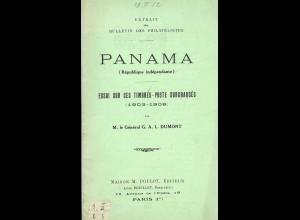 G.A.L. Dumont: Panama. Essai sur ses timbres-poste Surchagés 1903–1908