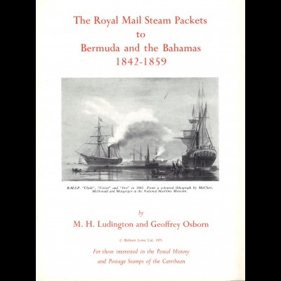 Ludington/Osborn: The Royal Mail Steam Packets to Bermuda and the Bahamas