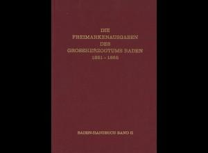 Die Freimarkenausgaben des Grossherzogtums Baden 1851–1868 (Baden-Handbuch)