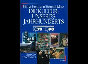 Hoffmann/Klotz: Die Kultur unseres Jahrhunderts (2 Bände)
