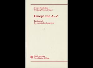 Weidenfeld/Wessels: Europa von A–Z. Taschenbuch der Europ. Integration (1997)