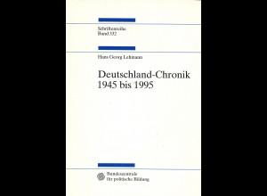 Hans Georg Lehmann: Deutschland-Chronik 1945 bis 1995