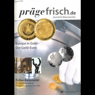 prägefrisch. Journal für Münzsammler (2002–2006)