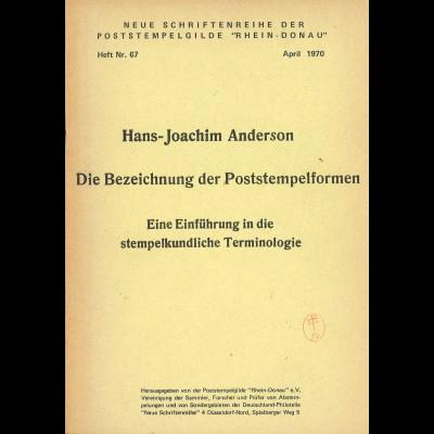 Hans-Joachim Anderson: Die Bezeichnung der Poststempelformen (1. Aufl. 1970)