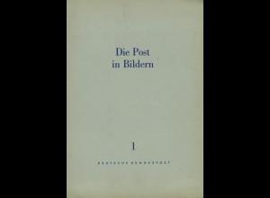 Die Post in Bildern (Sammelmappen Nr. 1–3 und 6)