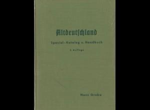 Hans Grobe: Altdeutschland-Spezialkatalog, 2. Aufl.