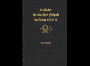 Karl Schracke: Geschichte der deutschen Feldpost im Kriege 1914/18