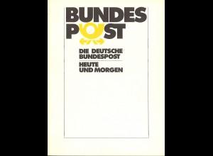 Die Deutsche Bundespost. Heute und morgen