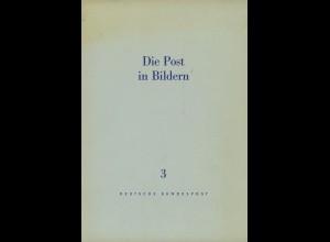 Die Post in Bildern (Sammelmappen Nr. 2–3 und 5, diese 2x)
