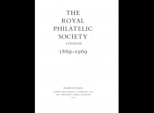 RPSL: The Royal Philatelic Society London 1869–1969 (1969)