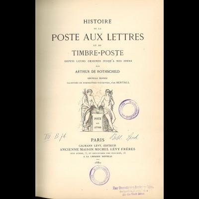 Arthur de RothschildHistoire de la Poste aux Lettres et de Timbre-Poste (1880)