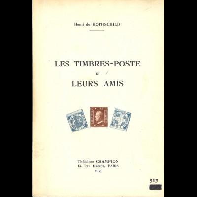 Henri de RothschildLes Timbres-Poste et leurs Amis (1938)