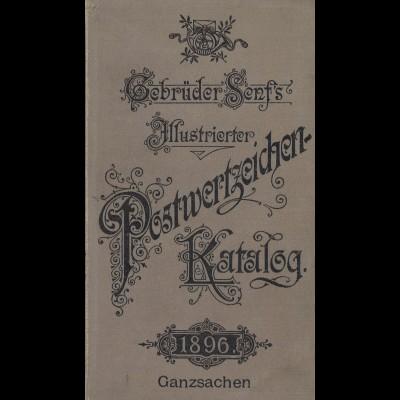 Gebr. Senf's Illustrierter Postwertzeichen-Katalog. Ganzsachen (1896)